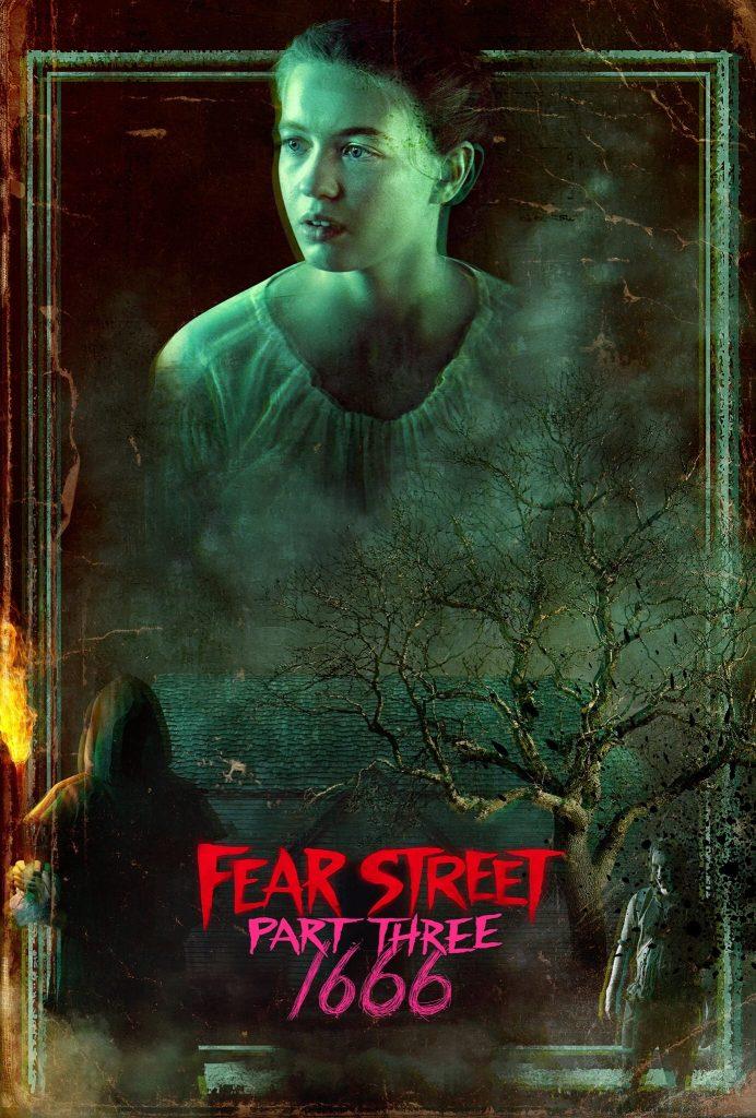 Fear Street: 1666 – Part 3 (2021)